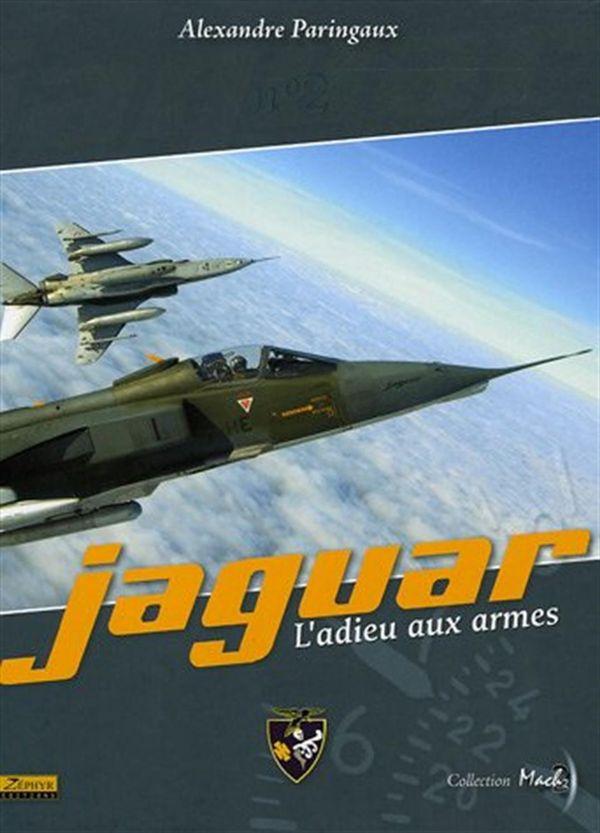 Jaguar 02 : L'adieu aux armes