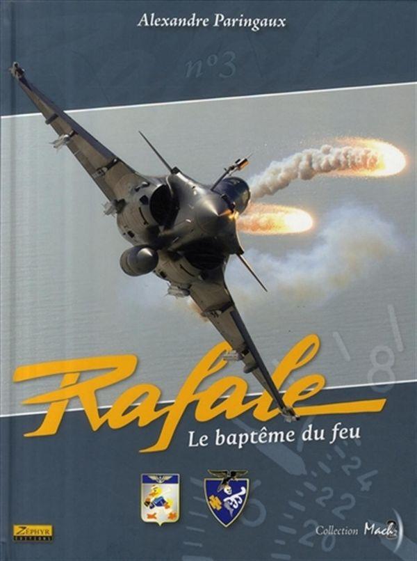 Rafale 03 -  Le baptême de feu