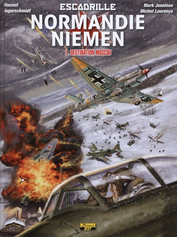 Escadrille Normandie-Niemen 01 : Destination Moscou