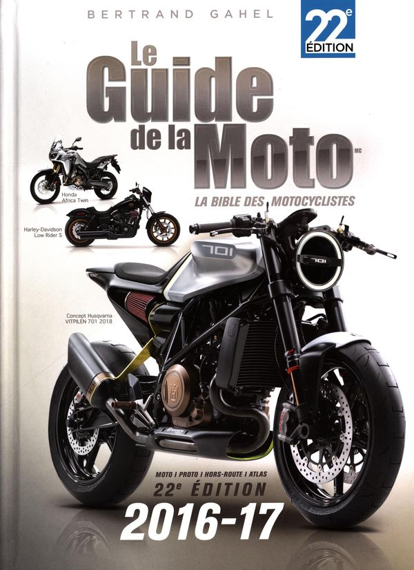 Le Guide de la Moto 2016-17 22e édition