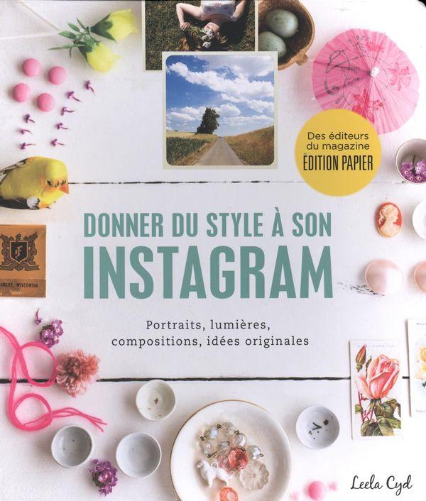 Donner du style à son Instagram