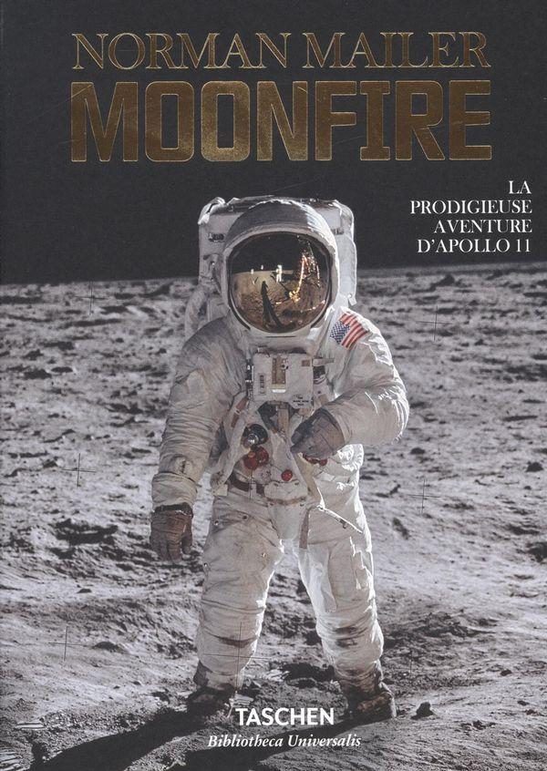 MoonFire.  La prodigieuse aventure d'Apollo 11
