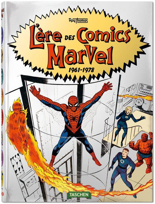 L'ère des comics Marvel 1961-1978