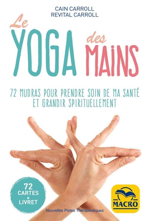 Le yoga des mains - 72 cartes + livret