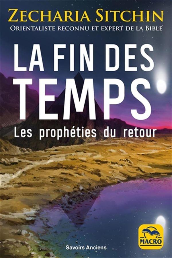 La fin des temps N.E. : Les prophéties du retour
