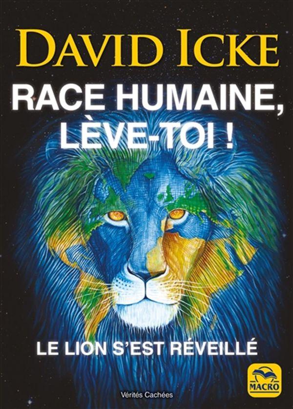 Race humaine, lève-toi! : Le lion s'est réveillé