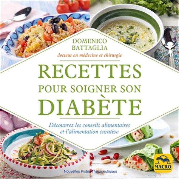 Recettes pour soigner son diabète : Découvrez les conseils alimentaires et l'alimentatiion curative