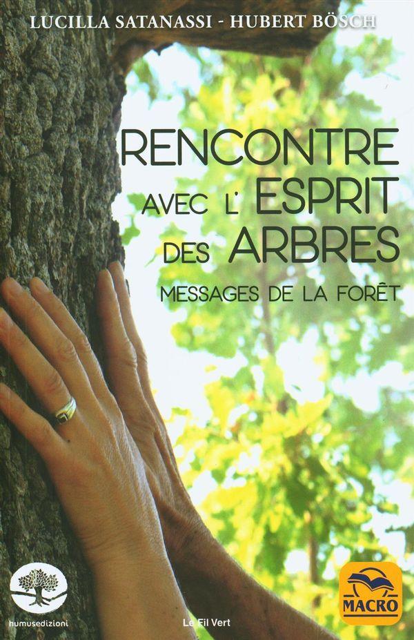 Rencontre avec l'esprit des arbres : Messages de la forêt