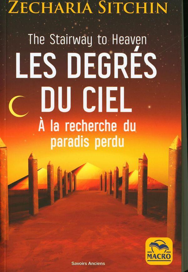 Les degrés du ciel : À la recherche du paradis perdu