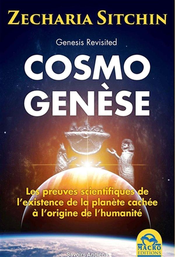 Cosmo genèse : Le secret à l'origine de l'humanité N.E.