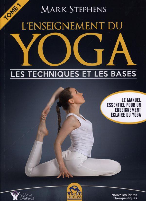L'enseignement du yoga 01 : Les techniques et les bases