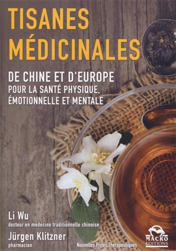 Tisanes médicinales de Chine et d'Europe pour la santé physique, émotionnelle et mentale