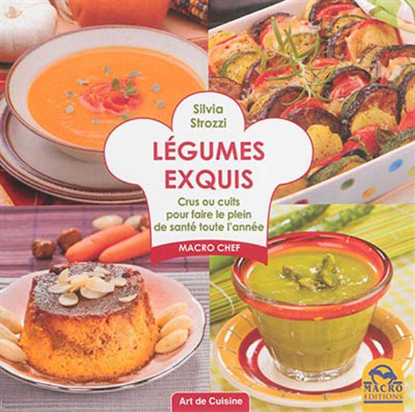 L gumes exquis distribution prologue for Livre cuisine legumes