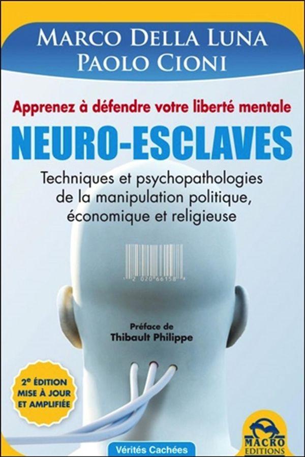Neuro-esclaves 2e édition