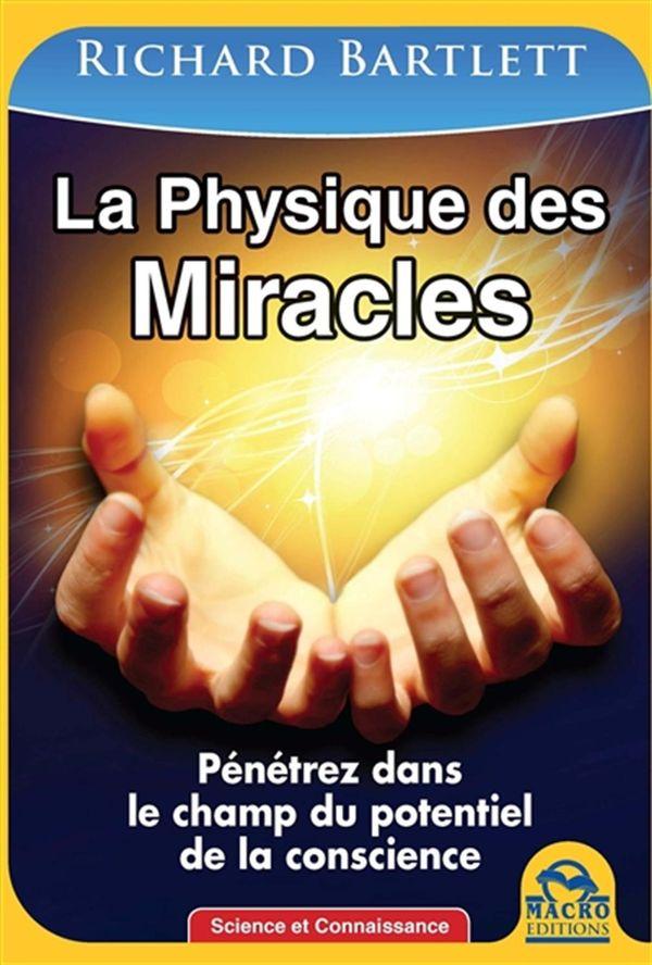 La physique des miracles N.E.