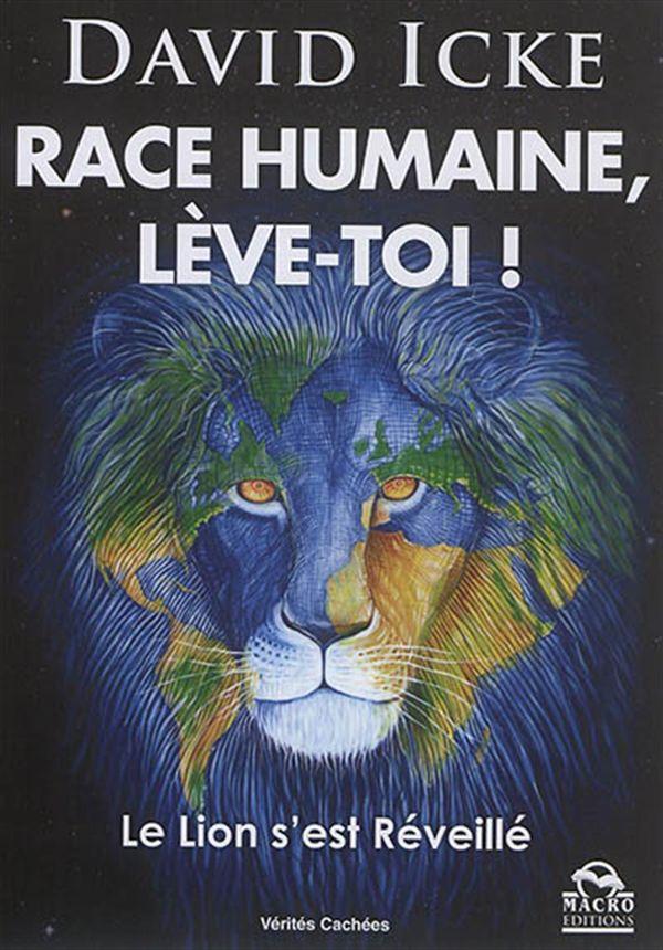 Race humaine, lève toi !  Le Lion s'est réveillé N.E.