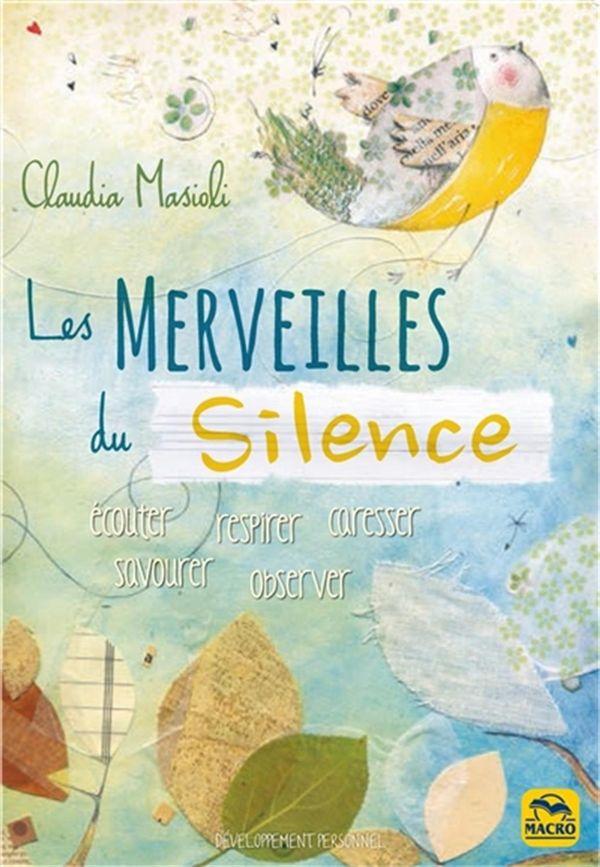 Les merveilles du silence