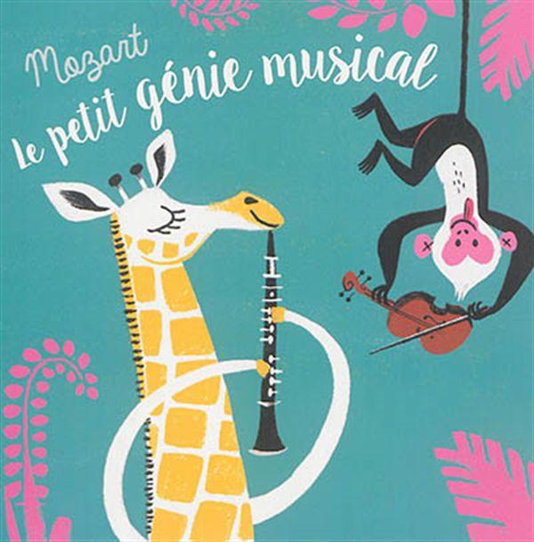 Mozart : Le petit génie musical