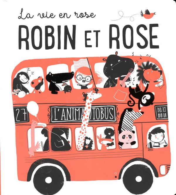 Robin et Rose