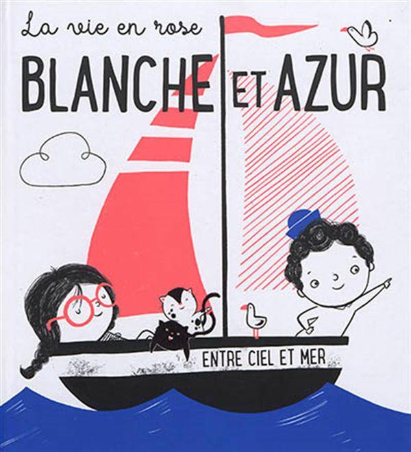 Blanche et Azur