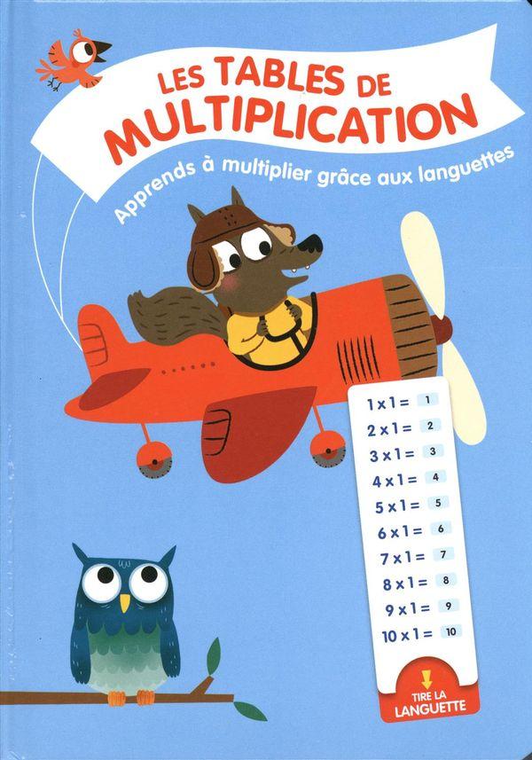 Les Tables de Multiplication : Apprendre à multiplier grâce aux languettes