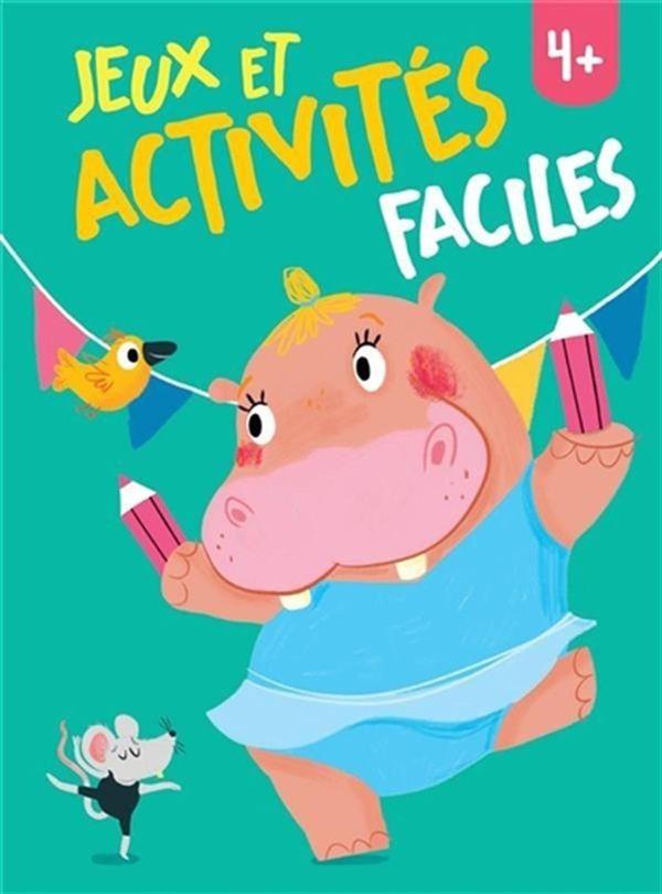 Jeux et activités faciles 4+