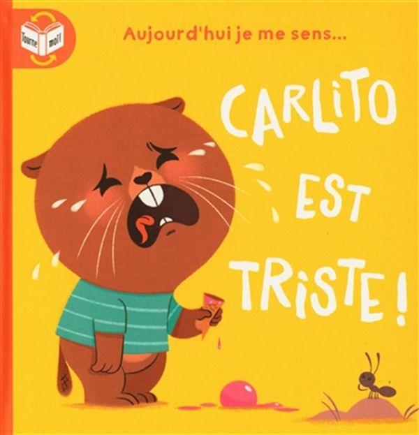 Carlito est heureux!/Carlito est triste!