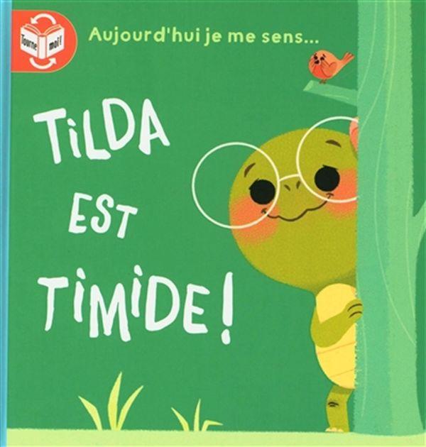 Tilda est fière!/Tilda est timide!