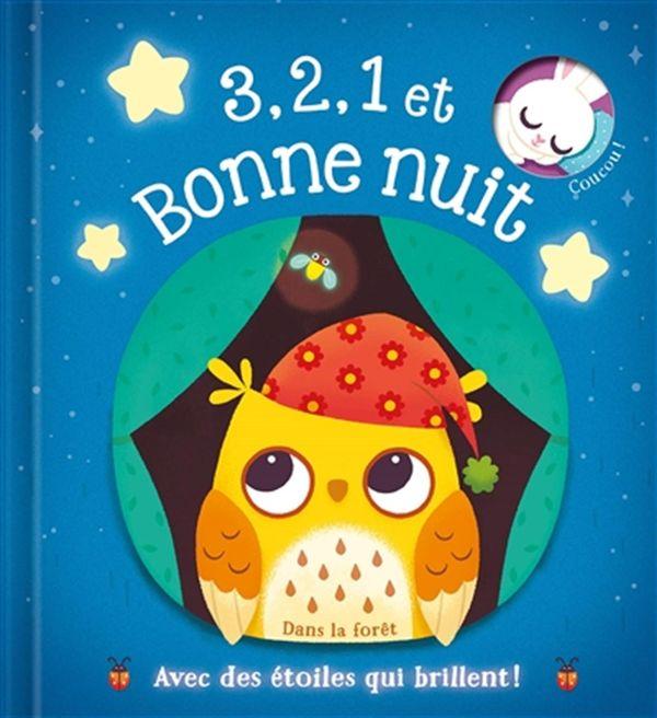 Dans la forêt : 3,2,1 et bonne nuit - Avec des étoiles qui brillent !