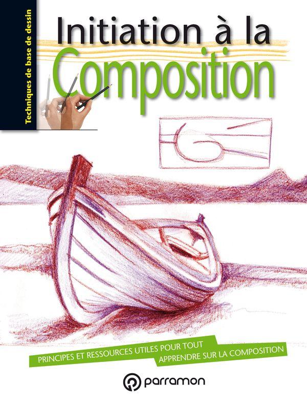 Initiation à la composition