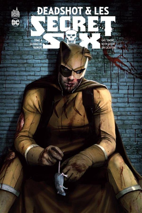 Deadshot & Les Secret six 04 : La rage de vaincre