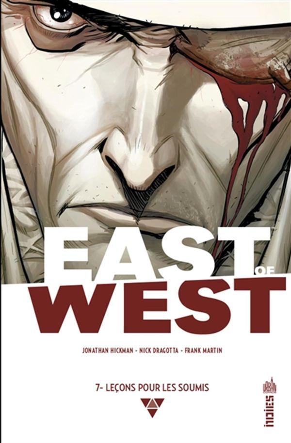 East of West 07 : Leçons pour les soumis