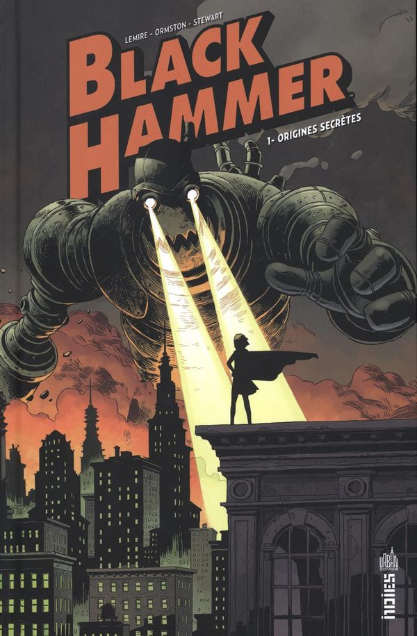 Black Hammer 01 : Origines secrètes