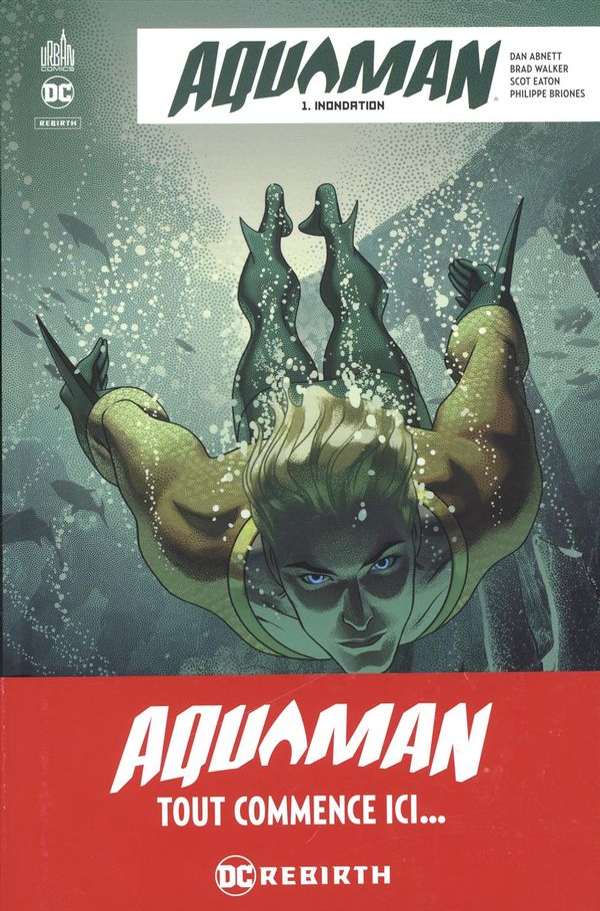 Aquaman rebirth 01 : Inondation