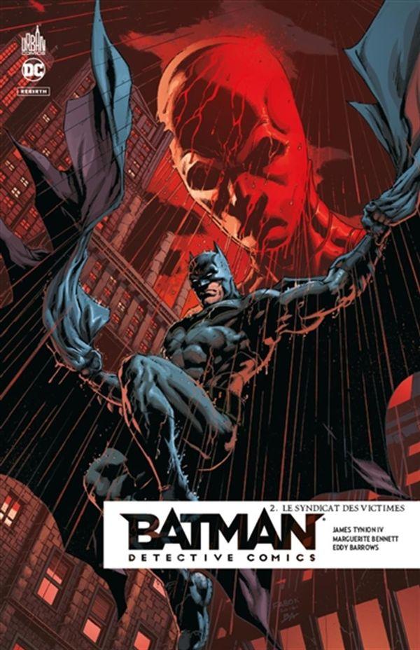 Batman détective comics 02 : Le syndicat des victimes