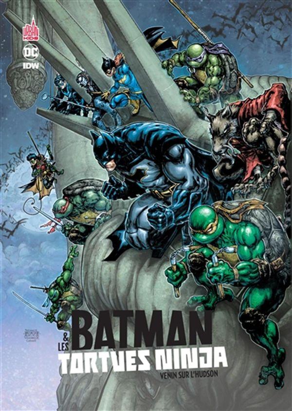 Batman & Les tortues ninja 02 : Venin sur l'Hudson