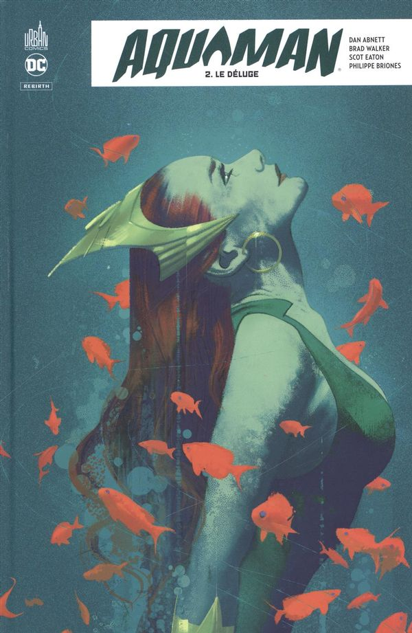 Aquaman rebirth 02 : Le Déluge