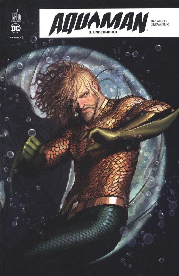 Aquaman Rebirth 03 : Underworld