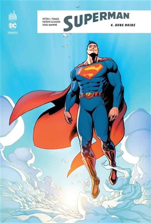 Superman rebirth 04 : Aube noire