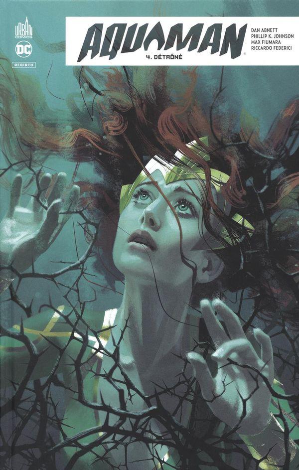 Aquaman rebirth 04: Détrôné