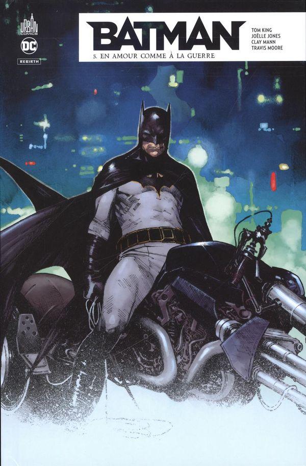 Batman rebirth 05 : En amour comme à la guerre