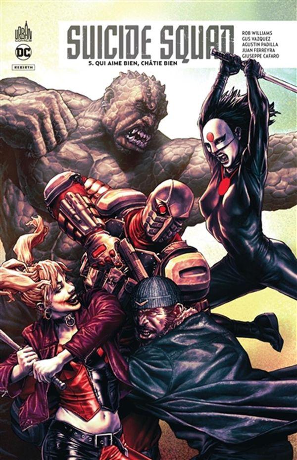 Suicide Squad rebirth 05 : Qui aime bien, châtie bien