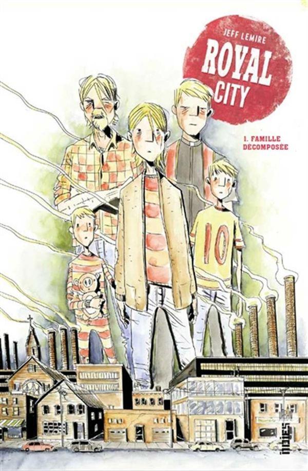Royal city 01 : Famille décomposée