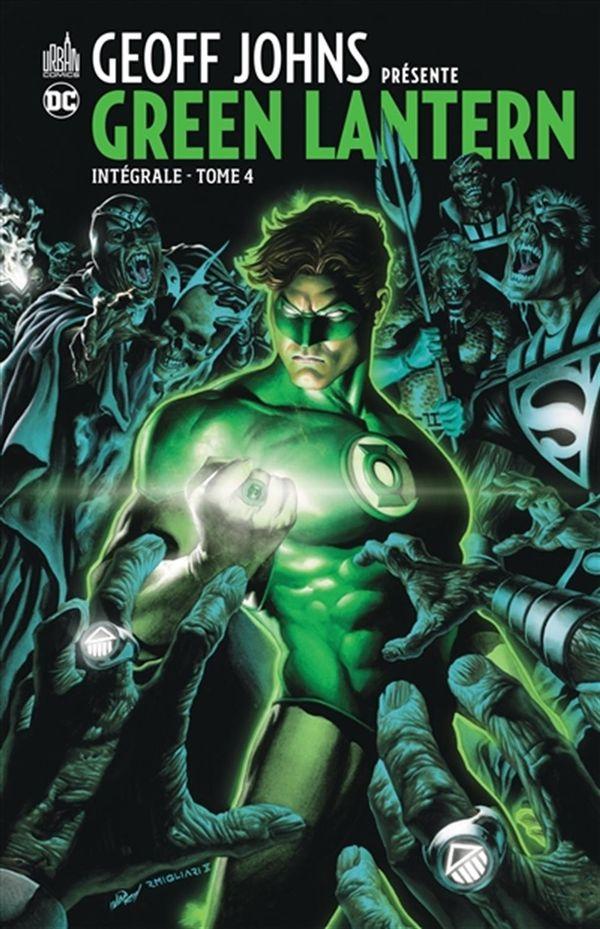 Geoff Johns présente Green Lantern intégrale 04