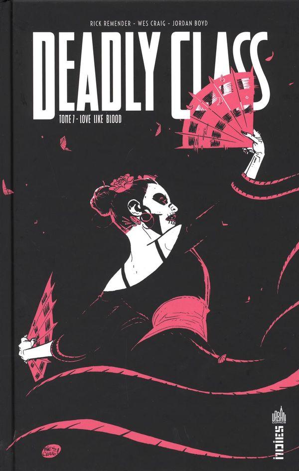 Deadly class 07 : Love like blood