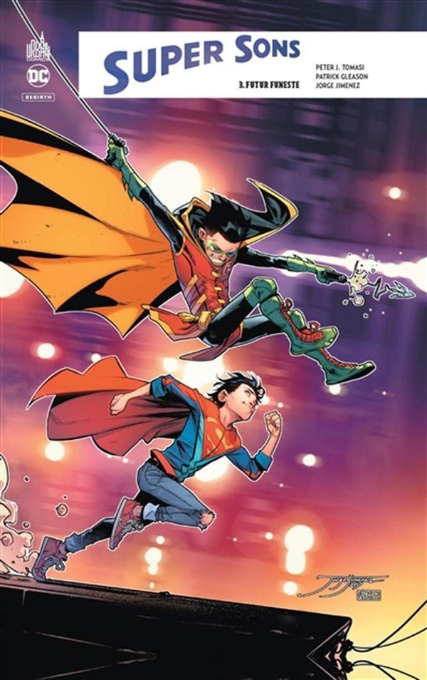 Super sons 03 : Futur funeste