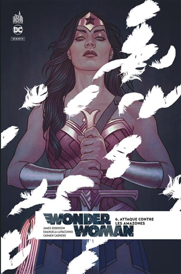 Wonder woman rebirth 06 : Attaque contre les amazones