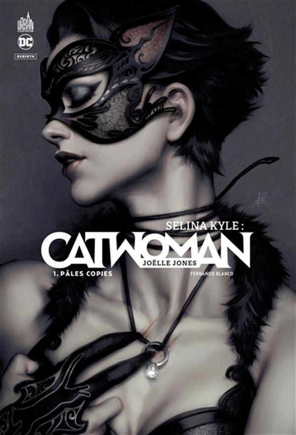 Selina Kyle - Catwoman 01 : Pâles copies