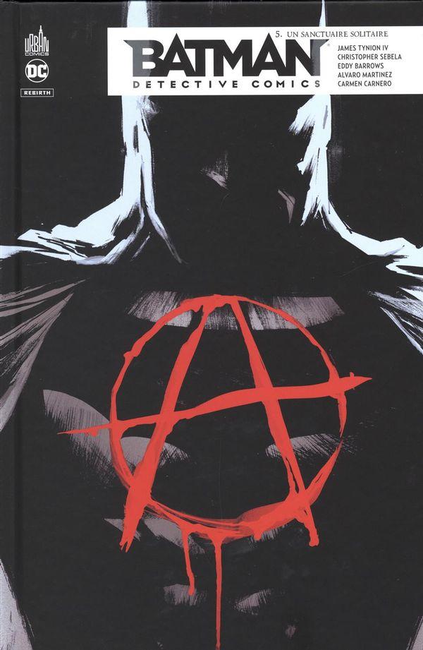 Batman detective comics 05 : Un sactuaire solitaire