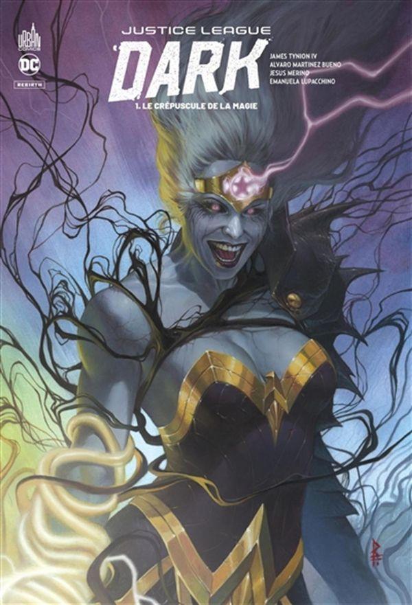Justice League Dark Rebirth 01 : Le crépuscule de la magie